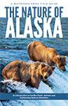 Nature of Alaska, The