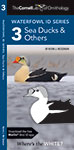 Cornell Lab of Ornithology Waterfowl ID 3 Sea Ducks & Others, The