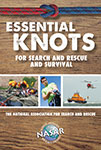 Essential Knots For Search and Rescue and Survival